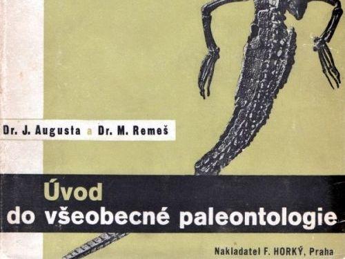 Úvod do všeobecné paleontologie - Augusta, Remeš
