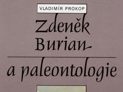 Zdeněk Burian a paleontologie - Vladimír Prokop