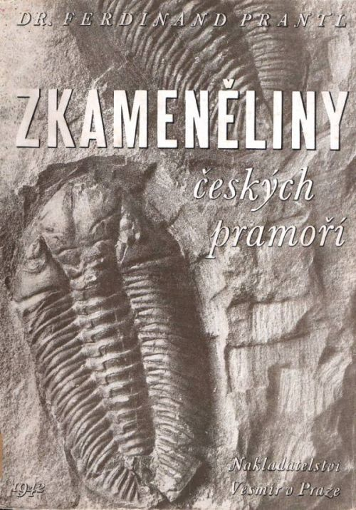 Zkameněliny českých pramoří - Ferdinand Prantl