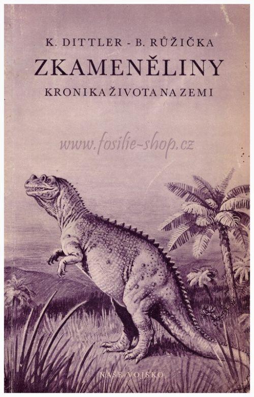 Zkameněliny, kronika života na Zemi - Dittler, Růžička