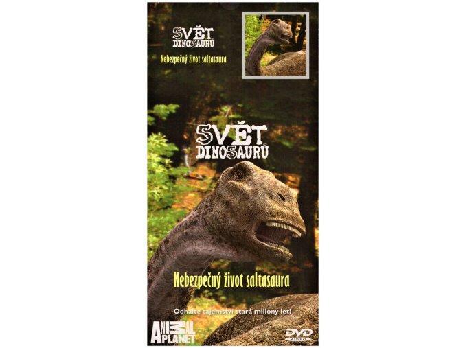 Svět dinosaurů: Nebezpečný život saltasaura