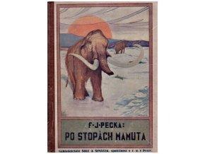 Po stopách mamuta - F.J.Pecka
