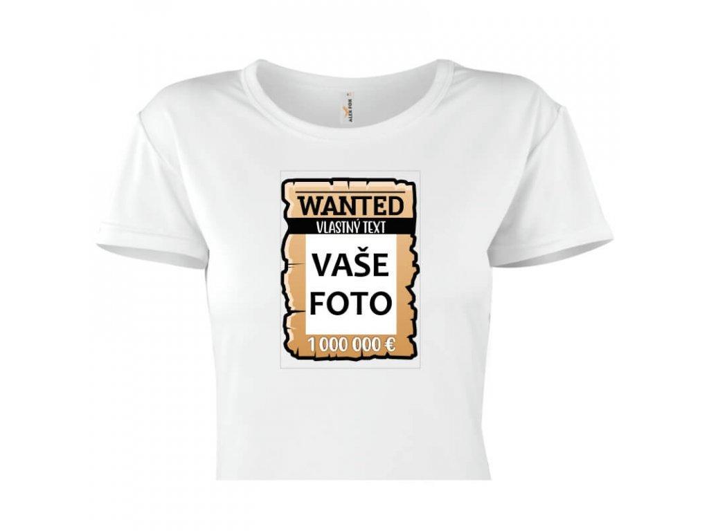 dámske tričko rámik Wanted vlastnýText 1 titulka