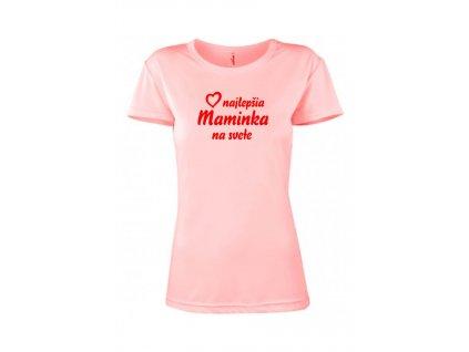 Tričko Maminka Dámsky strih FOTOpošta ružové