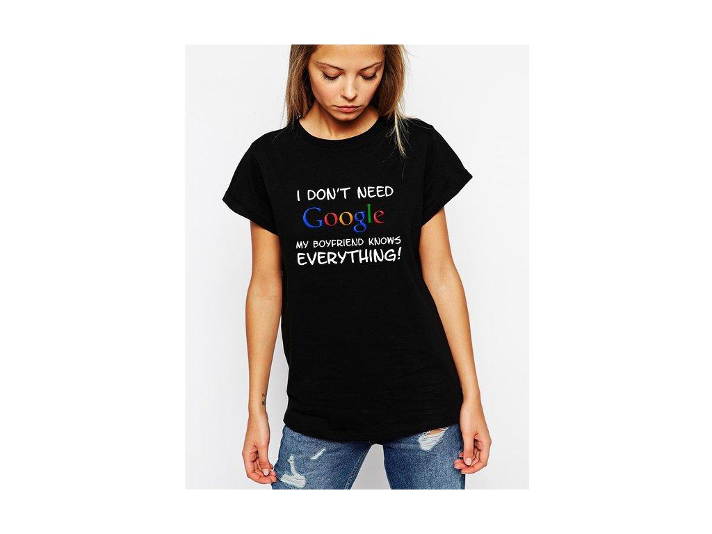 dámské černé tričko nepotřebuji google můj kluk ví všechno