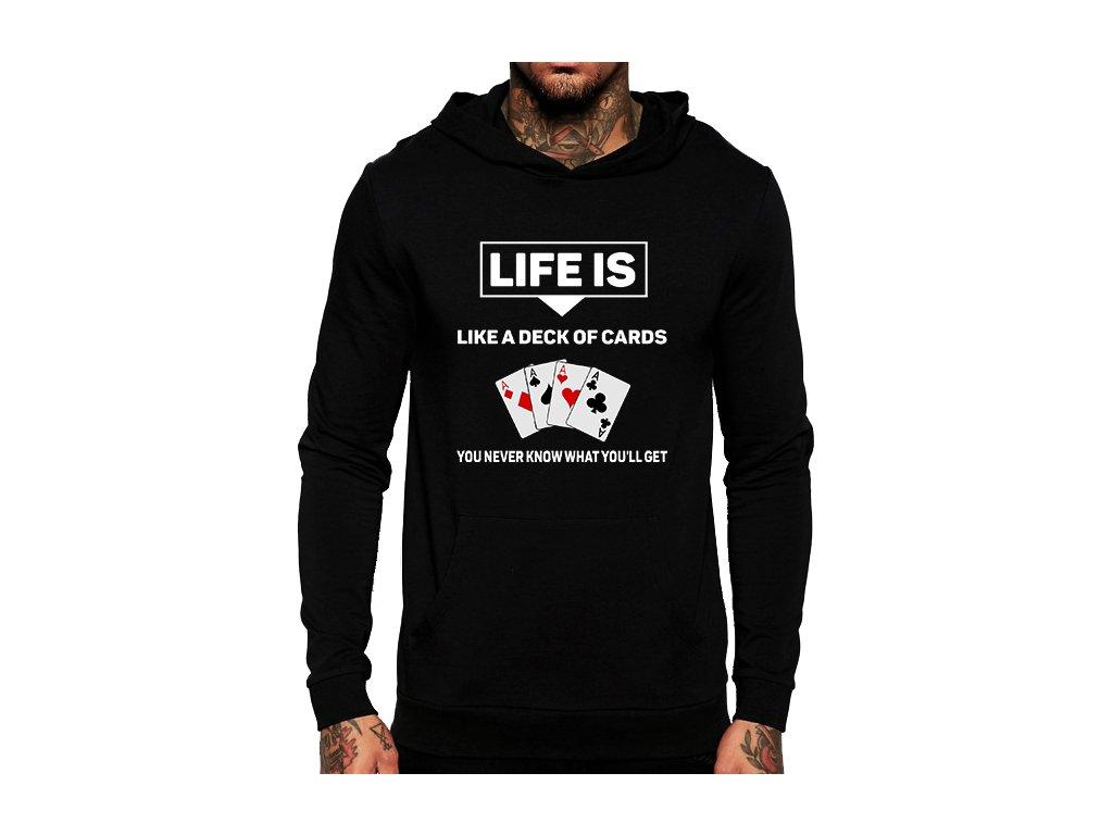 unisex černá mikina s kapucí Život je jako balíček karet nikdy nevíš jaké karty dostaneš