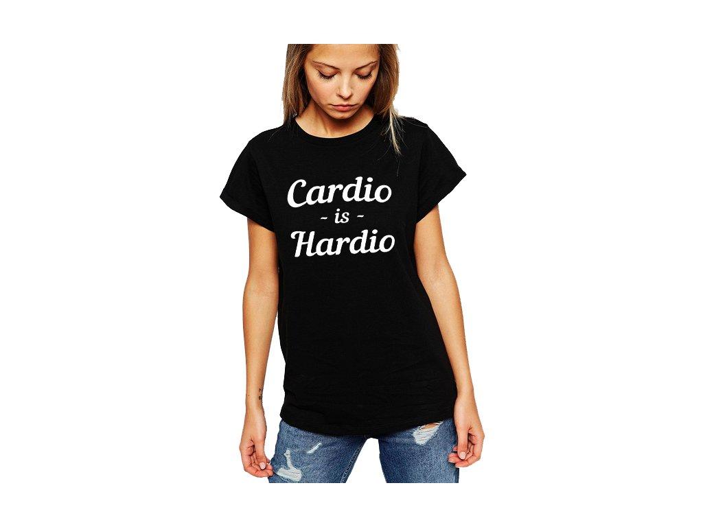 dámské černé tričko Cardio je Hardio