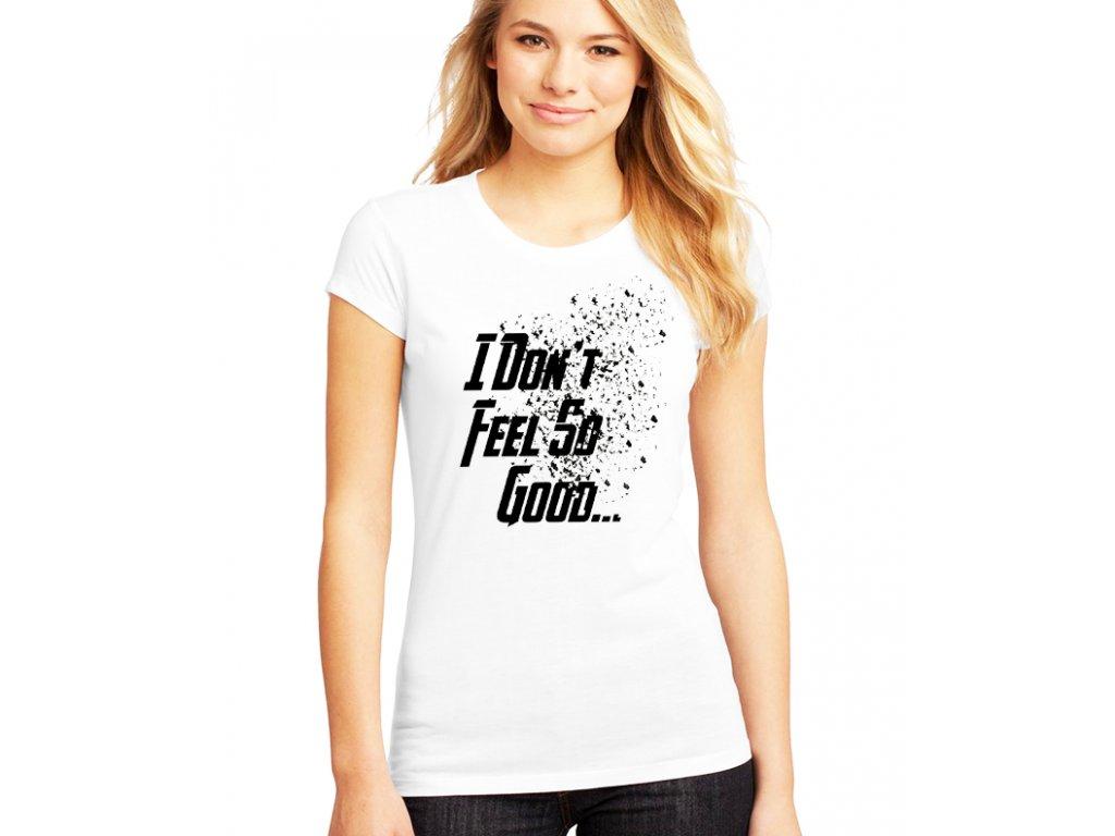 dámské bílé tričko Avengers necítím se dobře
