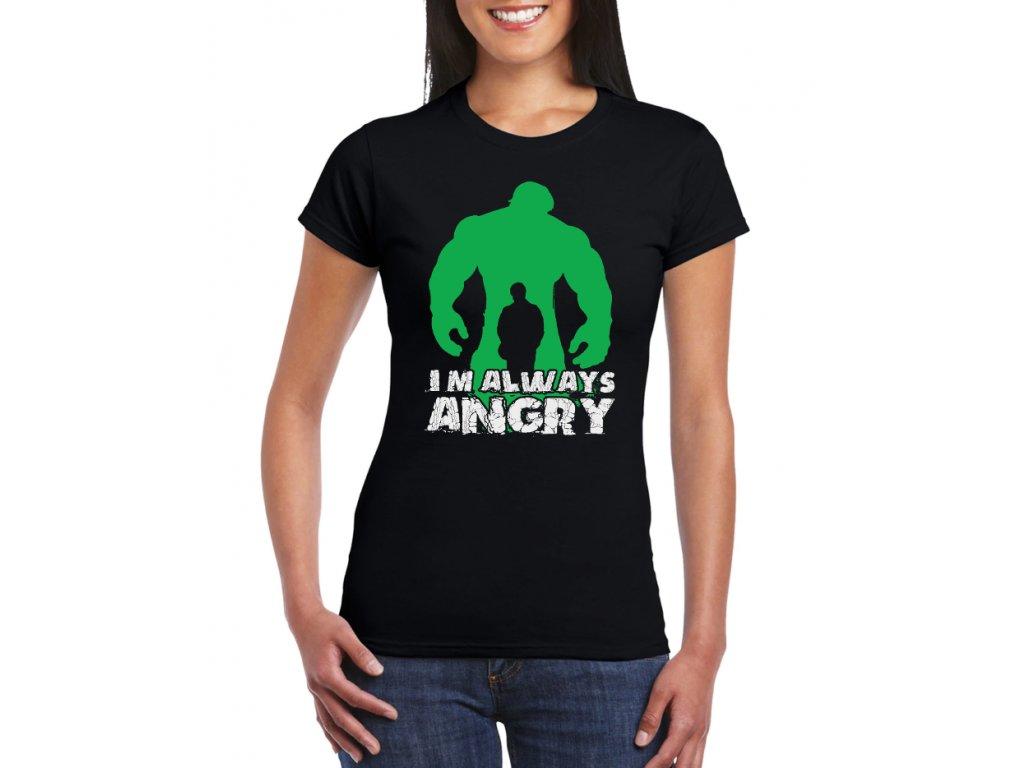 Dámské černé tričko Hulk pořád jsem naštvaný
