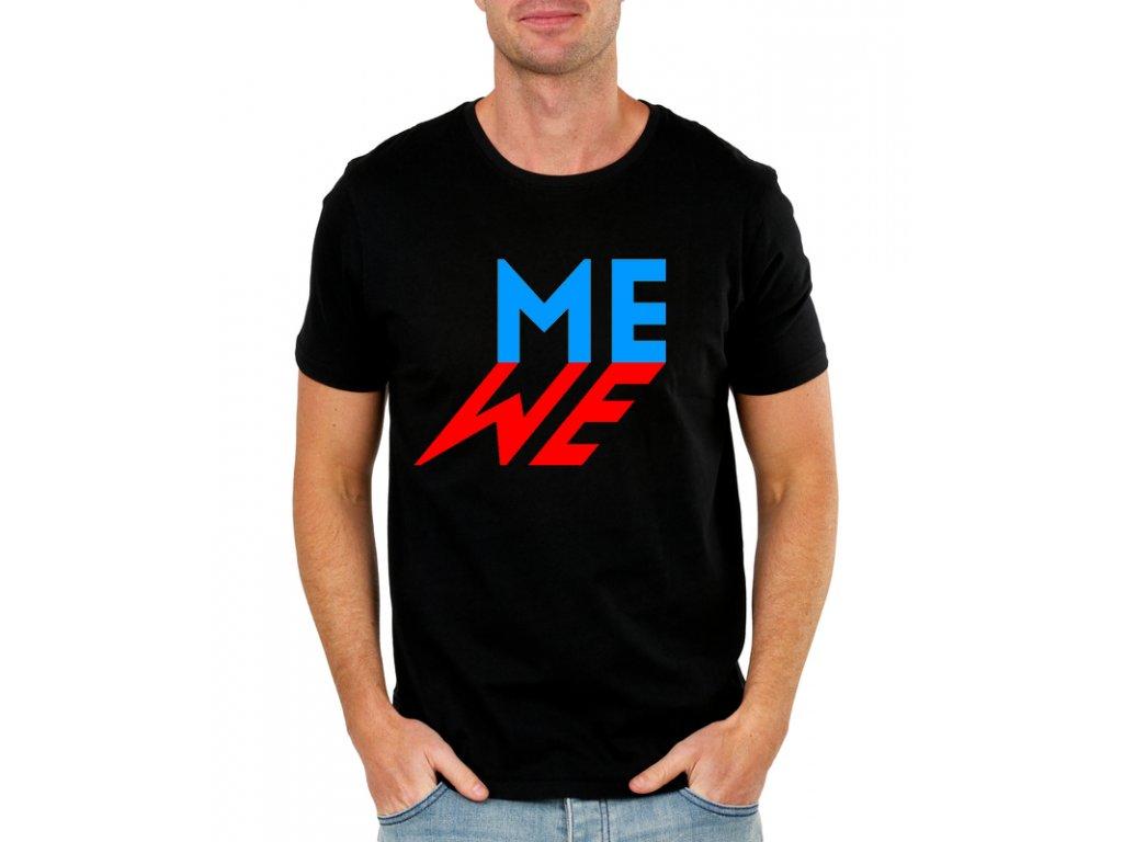 Pánské tričko Politika My znamená Já