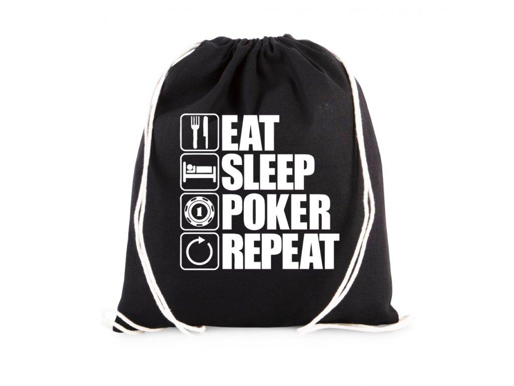 vak Najíst, Vyspat, Poker, Opakovat