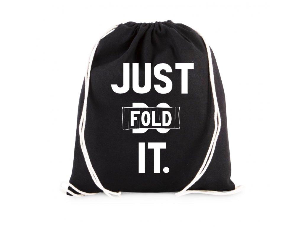 vak Poker Just Fold It