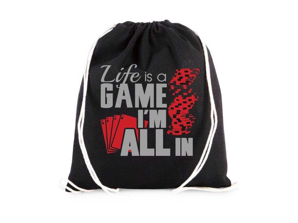 vak Život je hra, jsem ALL IN