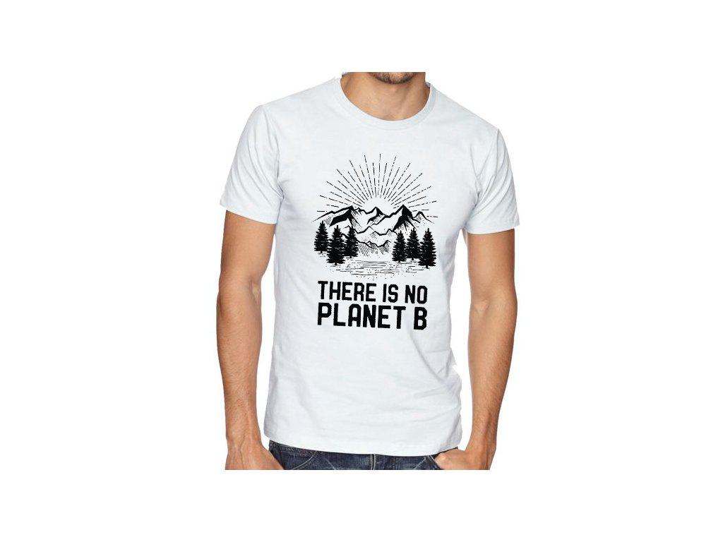 Pánské tričko Země Není tady planeta B