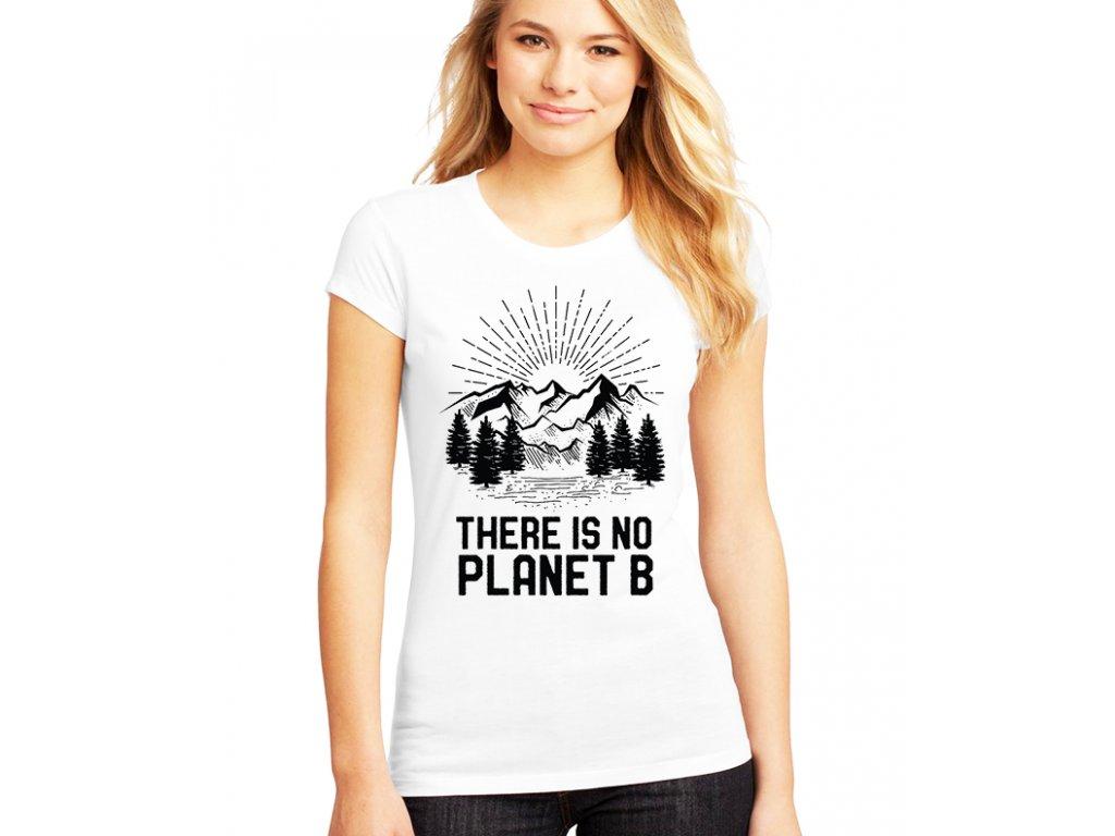 Dámské tričko Země Není tady planeta B