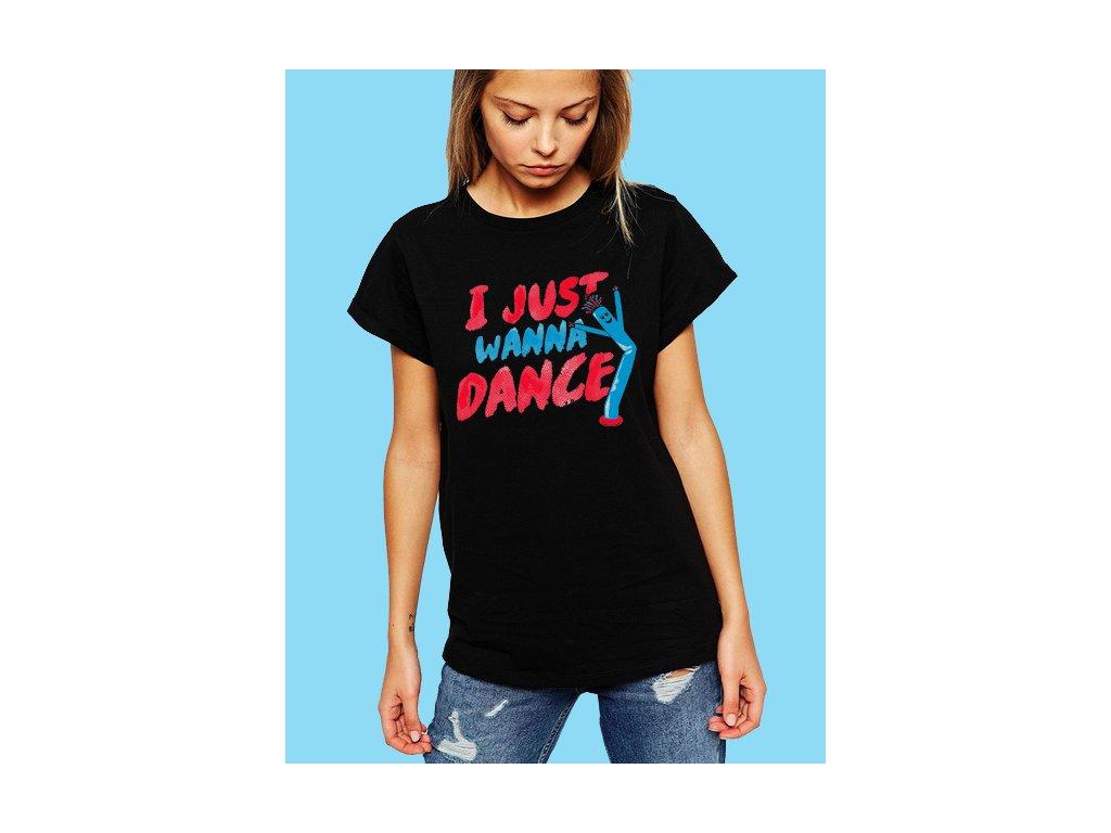dámské černé tričko chci jen tancovat