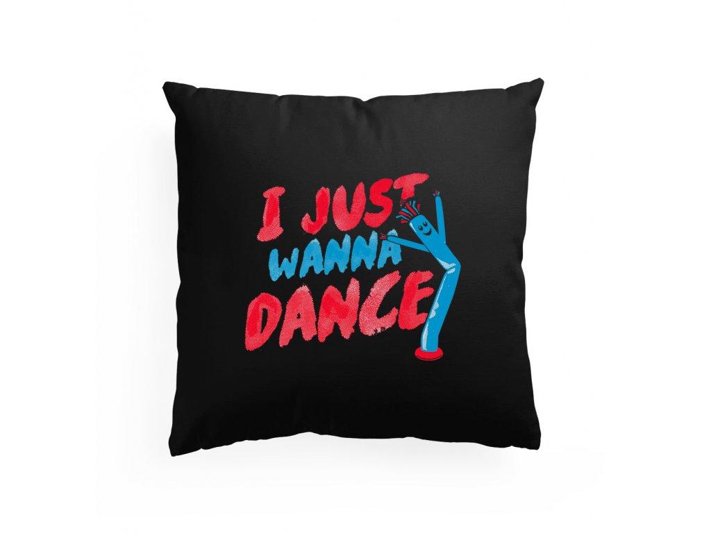 polštář Chci Prostě Tancovat