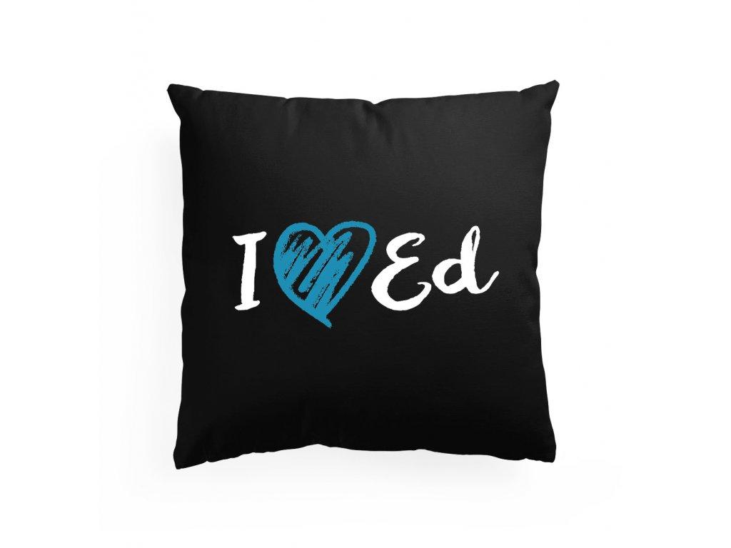 polštář I love Ed Sheeran