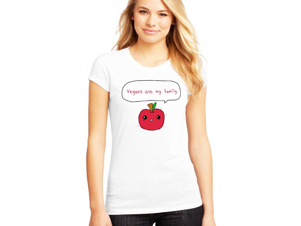 Dámské bílé tričko Vegani snědli mojí rodinu