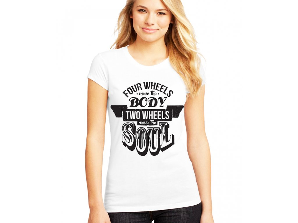 Dámské tričko Motorkář 2 Kola pohnou duší
