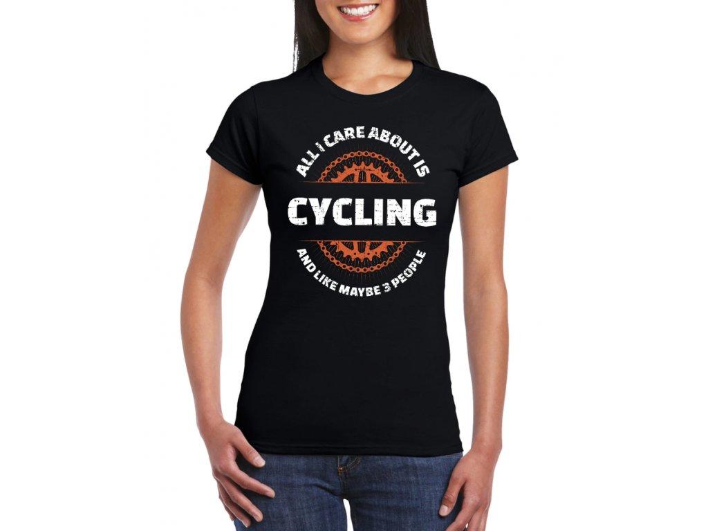 Dámské tričko Vše co mě zajímá je cyklistika