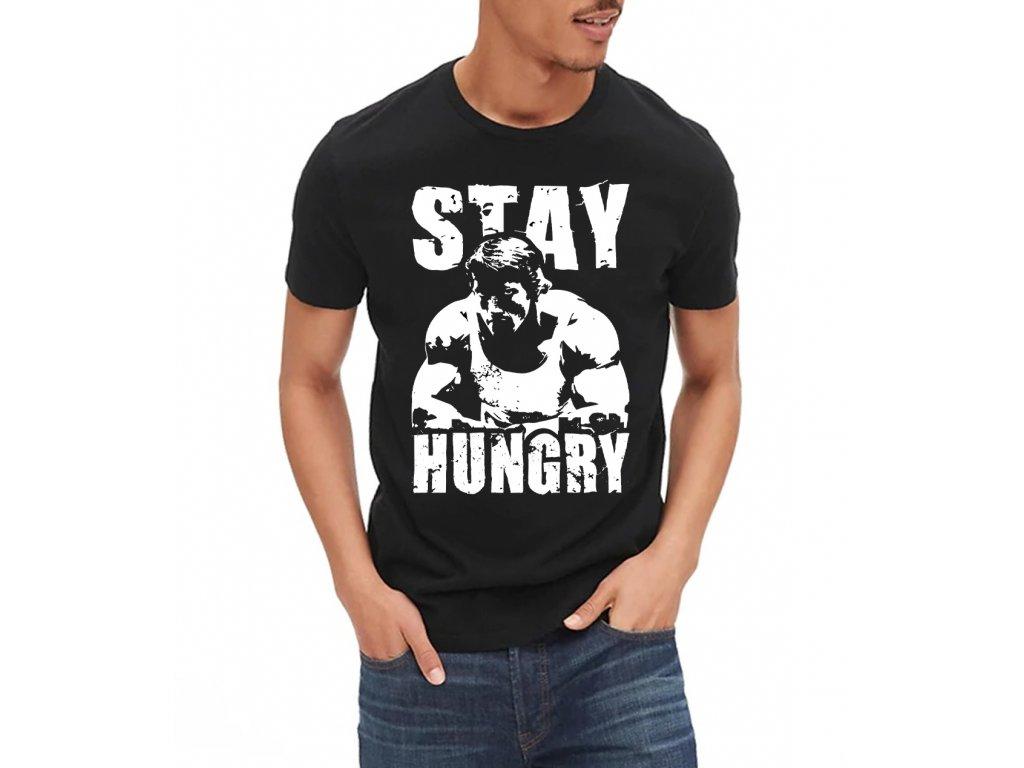 Pánské tričko Arnold zůstaň hladový