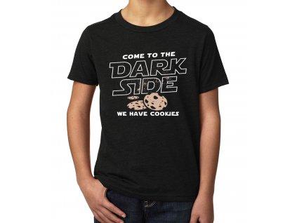 Dětské tričko Přejdi na Temnou Stranu