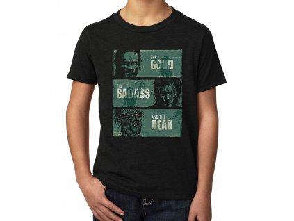 Dětské tričko walking dead dobrý, drsnák, mrtvý