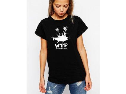 dámské černé tričko wtf rybář