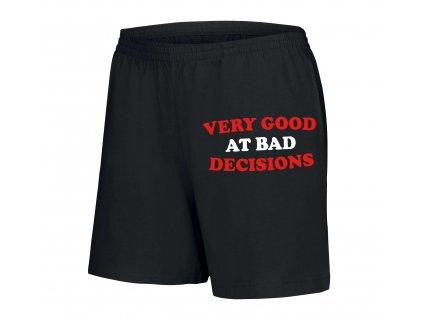 dámské šortky Talent na špatné rozhodnutí