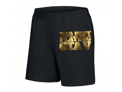 dámské šortky GTA Zaneprázdněn hraním