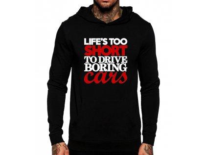 unisex černá mikina s kapucí život je příliš krátký nato řídit nudná auta