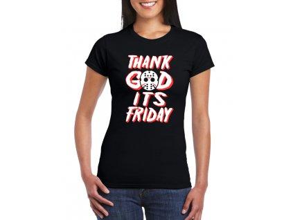 dámské černé tričko Díky bohu Je pátek
