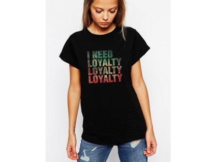 dámské černé tričko Kendrick Lamar Loyalty