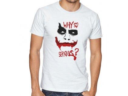 pánské bílé tričko joker proč tak vážně