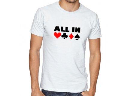 pánské bílé tričko poker all in