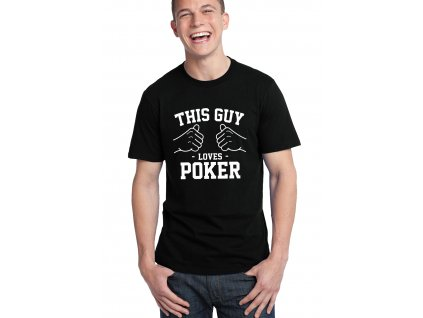pánské černé tričko tento člověk miluje poker