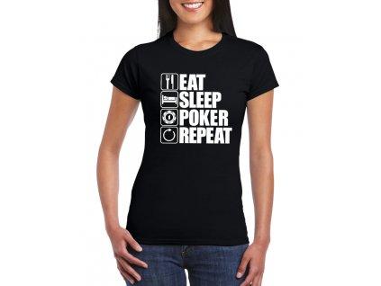 dámské černé tričko najíst, vyspat, poker, opakovat