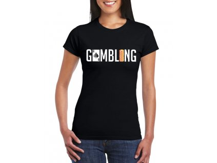 damske tricko Gamblerství