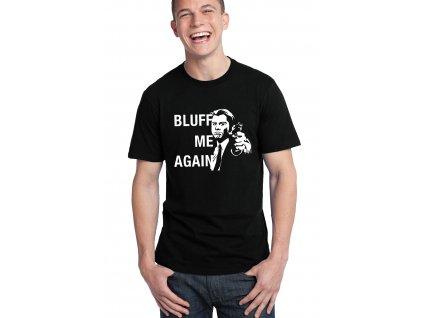 pánské černé tričko zkus mě vyblafovat ještě jednou