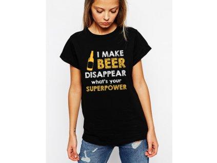 dámské černé tričko Sleduj nechám pivo zmizet a jaká je tvoje superschopnost