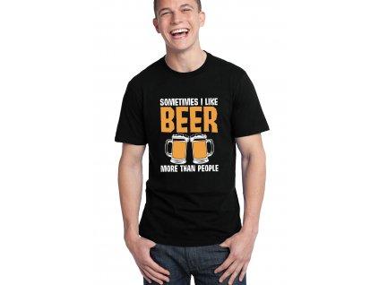 pánské černé tričko Někdy mám rád pivo více než lidi
