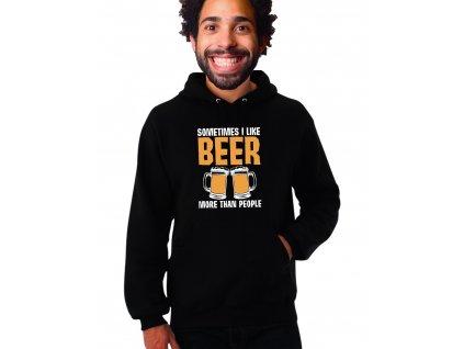unisex černá mikina s kapucí Někdy mám rád pivo více než lidi
