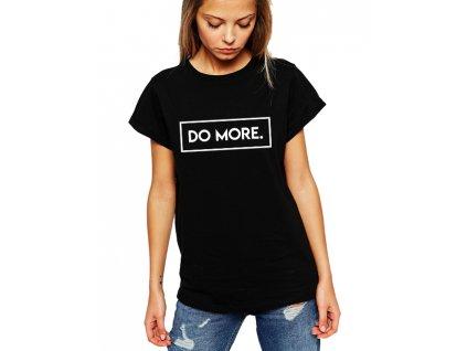 dámské černé tričko Do more