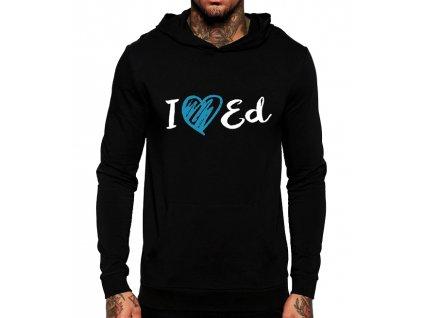 mikina I love Ed Sheeran