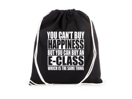 vak Nemůžeš si koupit štěstí, ale můžeš si koupit E Class což je to samé
