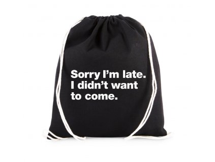 vak Omlouvám se za zpoždění, Nechtěl jsem vůbec přijít