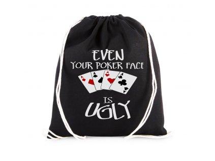 vak I Tvůj Pokerface je Ošklivý
