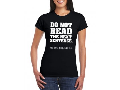 damske tricko Nečti tu další větu