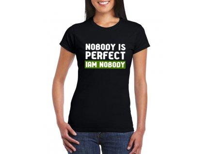 dámské černé tričko nikdo není dokonalý